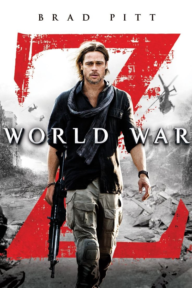 World War Z- I have watched this film so many times a. Really looking ford to the second one.