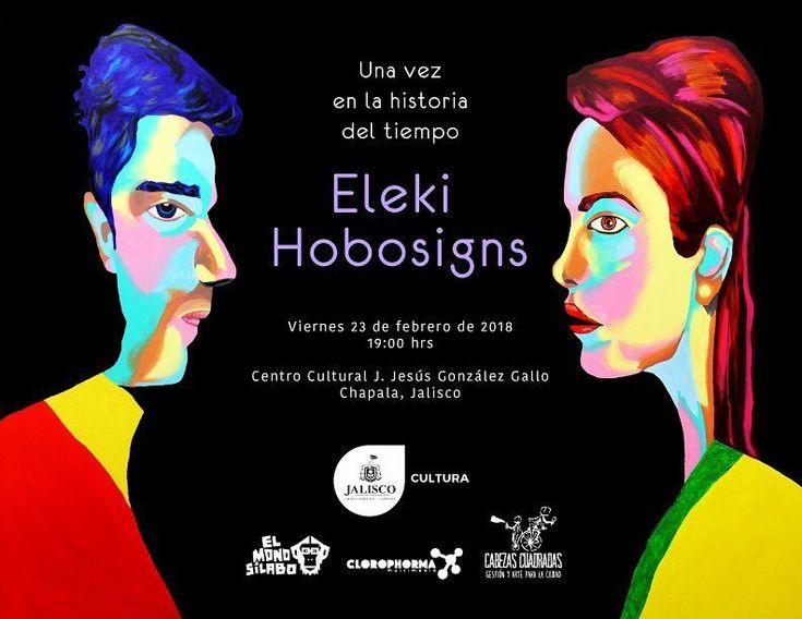 """Eleki Hobosigns — El viernes 23 de febrero a las 19:00 hrs se inaugurará mi exposición """"Una vez en la historia del tiempo"""", en el Centro Cultural J. Jesús González Gallo en Chapala, será un gusto verlos en una ocasión tan especial."""