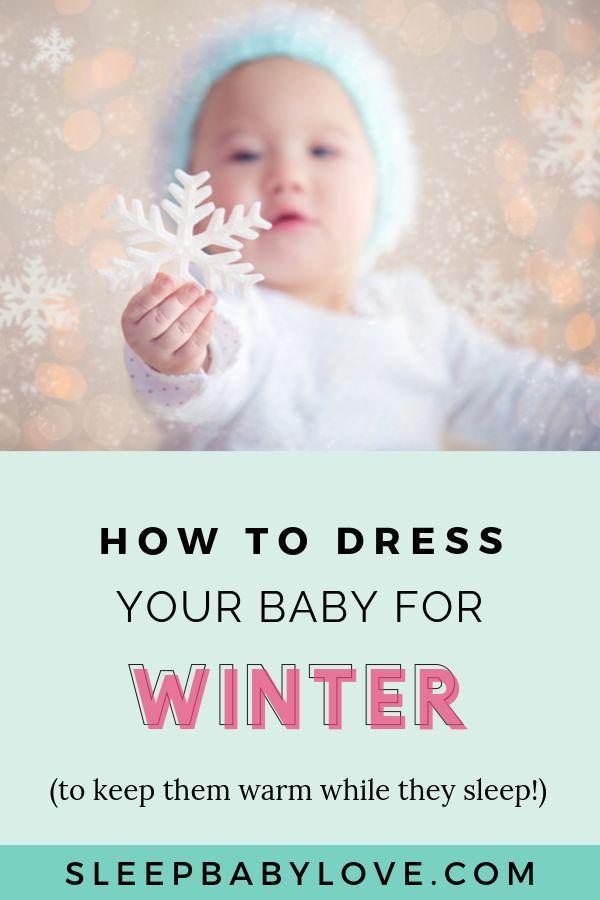 How To Dress Your Baby For Sleep In Winter Sleep Baby Love Baby Sleep Consultant Sleep Training Baby Baby Sleep Problems