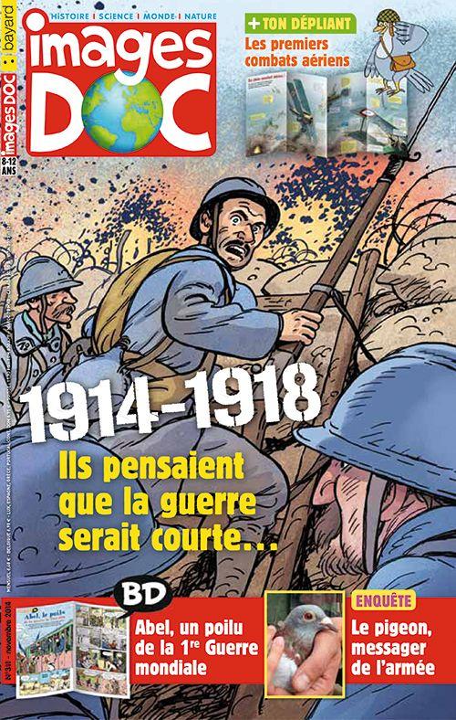 C'était la Grande Guerre… Les pigeons voyageurs sont-ils encore utiles aujourd'hui ? Abel, le poilu de la guerre 1914-1918 Un vrai jeu de cache-cache ! Et ton DÉPLIANT : La guerre dans les airs