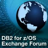 DB2 for z/OS Exchange Forum. Check it Out !