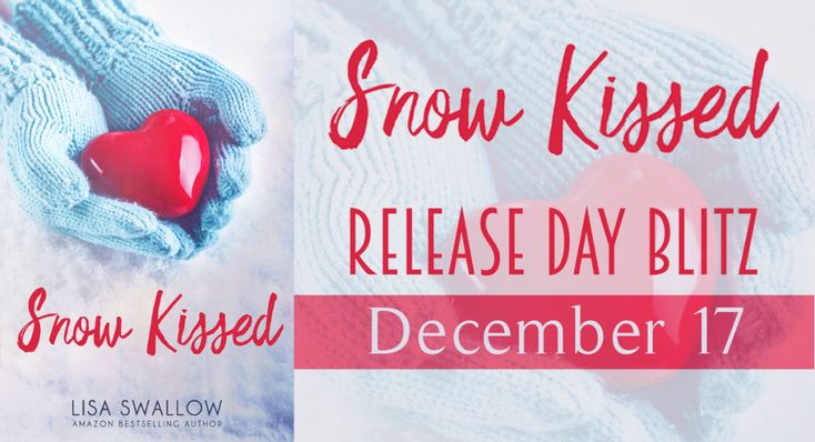 Book-o-Craze: Release Day Blitz -- Snow Kissed by Lisa Swallow