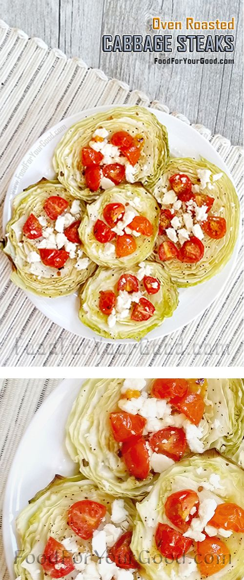 Oven Roasted Cabbage Steaks always can be served as a great snack or meal any time of the day... | Full RECIPE on FoodForYourGood.com #cabbage_steaks #oven_roasted