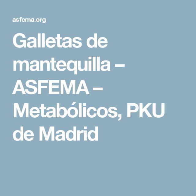 Galletas de mantequilla – ASFEMA – Metabólicos, PKU de Madrid