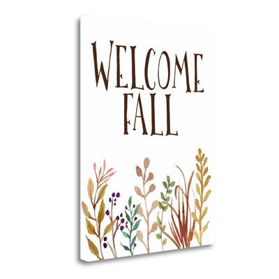 Tangletown Fine Art 'Welcome Fall' by Tara Moss Textual Art on Wrapped Canvas