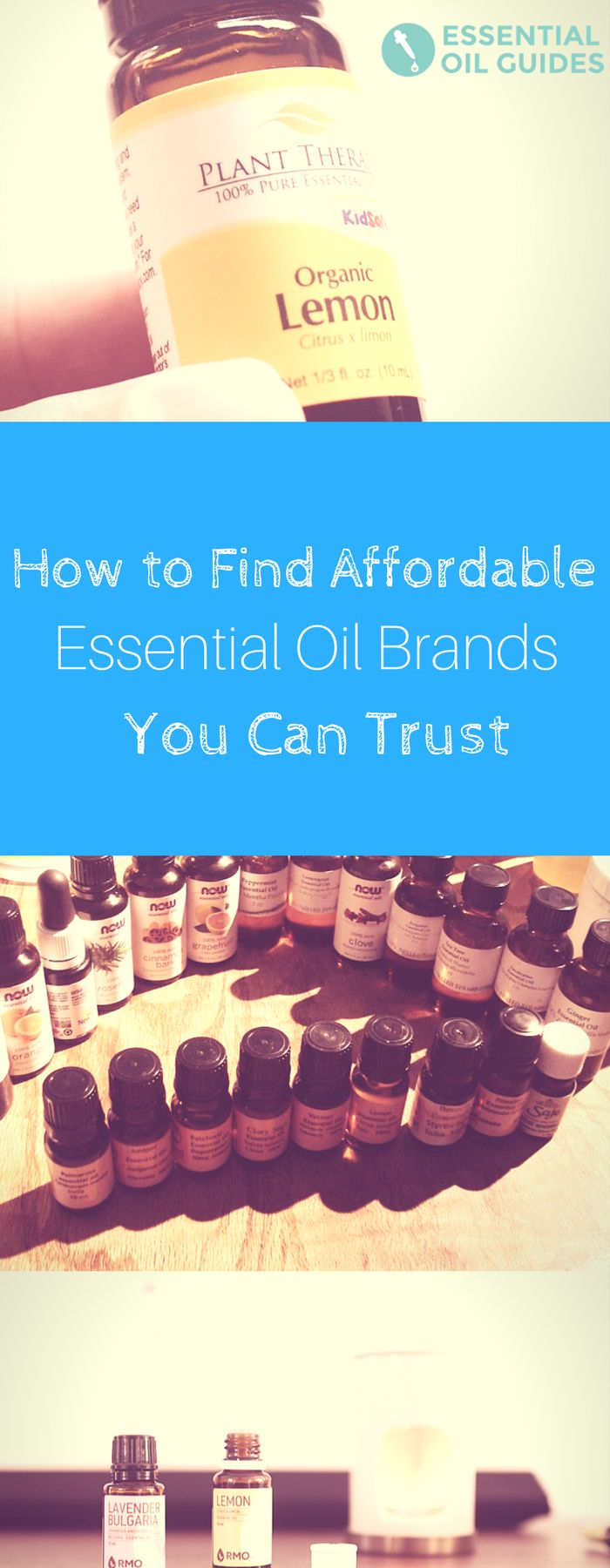 Top Essential Oil Companies. How to pick a trustworthy brand that won't break the bank. #essentialoils