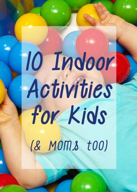 """10 indoor acitivities for kids (and moms too) """"Winter is upon us, which means it's cold outside. Freezing cold. Moms– I mean, kids everywhere are going stir crazy. It's fun to for kids to play outside, but that only lasts for so long, during the cold winter months. Here are some indoor activity ideas to keep your children active"""" activities, outings, idea, play, play date, mom, mother, baby, toddler, babies, toddlers"""
