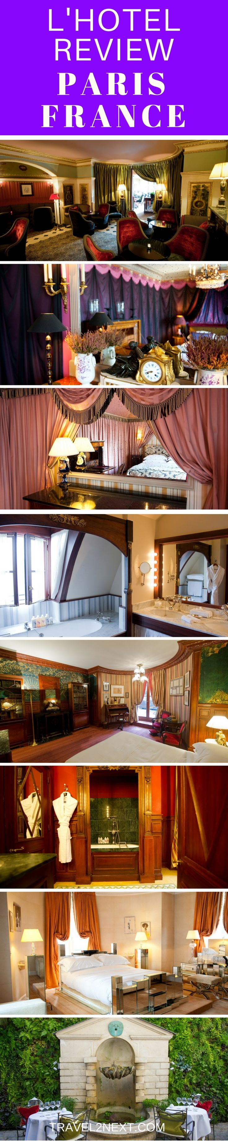L'Hotel Paris in France is a luxury hotel where Oscar Wilde once slept.