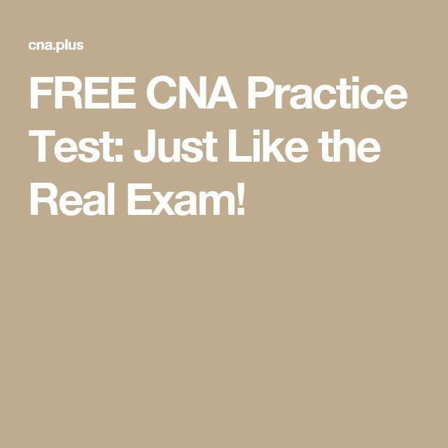 FREE CNA Practice Test: Just Like the Real Exam!