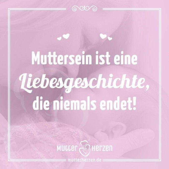 Mehr schöne Sprüche auf: www.mutterherzen.de #liebe #mutterliebe