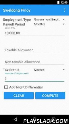 Sweldong Pinoy  Android App - playslack.com , Sweldong Pinoy is a salary calculator for Filipinos to help them in computing gross and net pays, withholding taxes, and contributions to SSS/GSIS, Philhealth and PAG-IBIG.Computations of the deductions are based from BIR Revised Withholding Tax Table (ftp://ftp.bir.gov.ph/webadmin1/pdf/1601_c_tax_rates.pdf), PhilHealth Circular No. 27 s.2013 (http://www.philhealth.gov.ph/circulars/2013/circ27_2013.pdf), SSS Circular 2013-010…