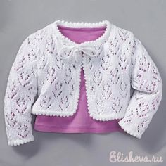 Нарядная белая кофточка с завязками для маленькой девочки вязаная спицами и крючком