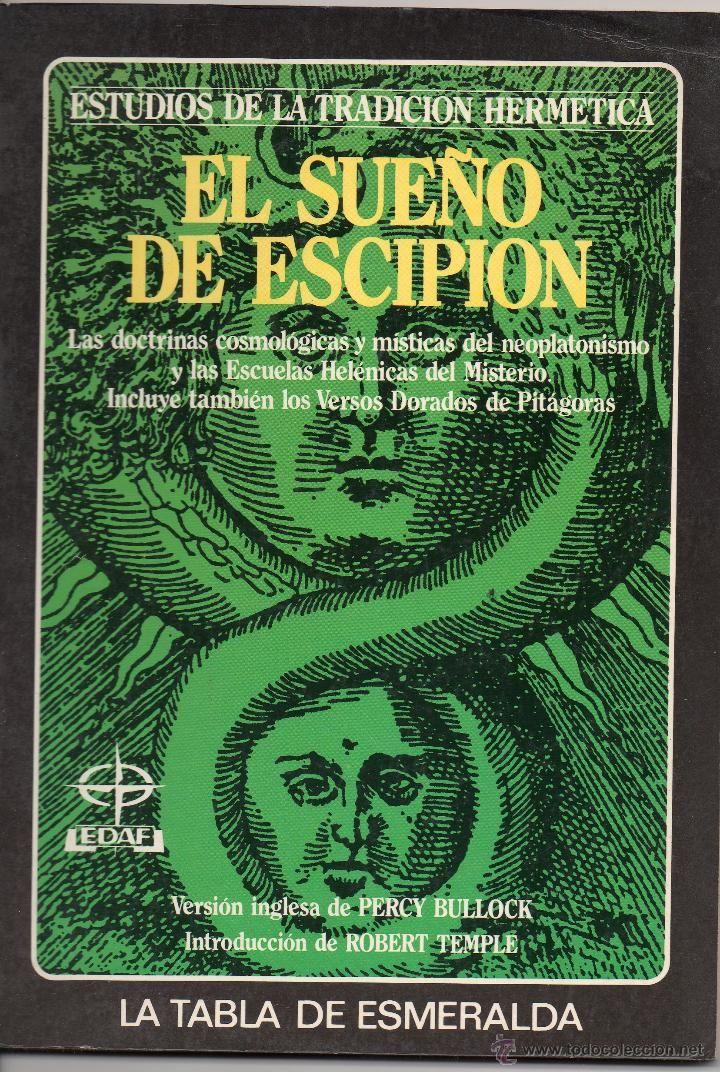 EL SUEÑO DE ESCIPION - ESTUDIOS DE LA TRADICIÓN HERMÉTICA, Versión Inglesa De PERCY BULLOCK