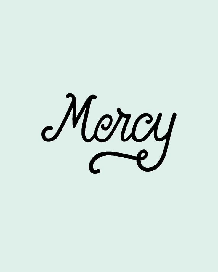 But when the kindness and love of God our Savior appeared he saved us not because of righteous things we had done but because of his mercy. He saved us through the washing of rebirth and renewal by the Holy Spirit whom he poured out on us generously through Jesus Christ our Savior. - Titus 3:4-6   What does it mean to be merciful?   To show compassion instead of carrying out the deserved punishment.   Were all sinners; Theres no point trying to argue the truth of that. And as sinners we…