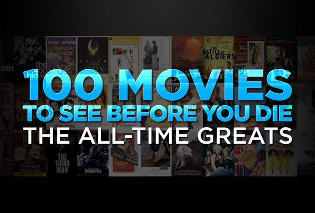 "Yahoo's ""100 Movies to See Before You Die - The All- Time Greats"