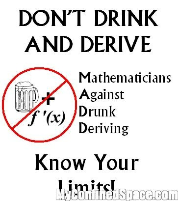 Funny Math :) Aside from jokes...drinking & driving is very dangerous. Please don't drink and drive.