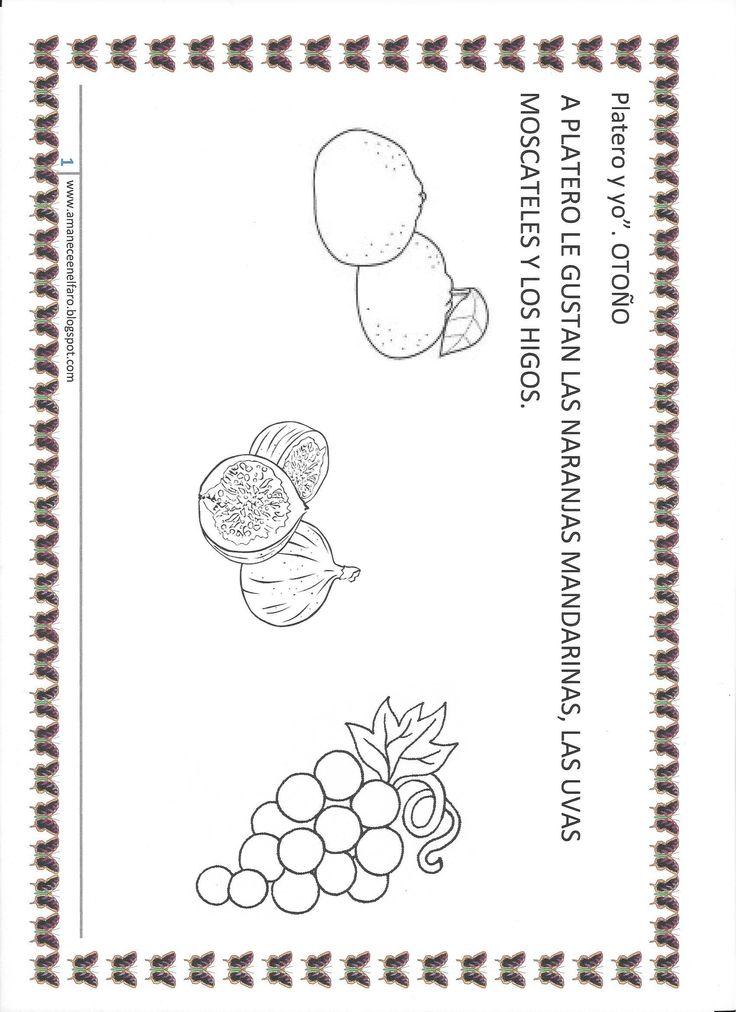 Platero y yo.A Platero le gustan las frutas.LLevar a clase mandarinas ,uvas e higos, pelarlos, comerlos...