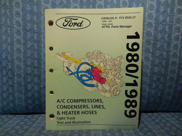 1980-1989 Ford Light Truck Air Conditioning Parts Text & Illustration Catalog #Ford