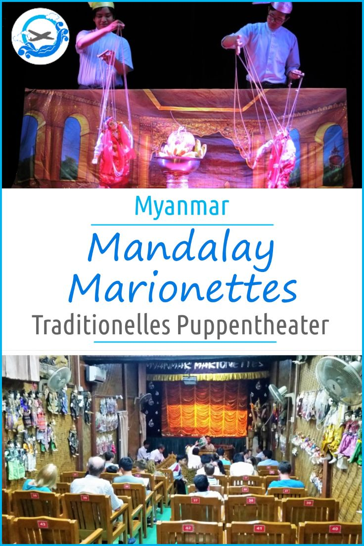 Das traditionelle Puppentheater bei den Mandalay Marionettes ist ein toller Blick in die Kultur Burma. Dieses Marionettetheater befindet sich mitten in Mandalay in Myanmar und ist defintiv eine Empfehlung, nicht nur bei einer Reise nach Myanmar mit Kindern
