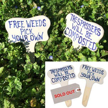 Ceramic Garden SignsAmusing signs to pop in amongst your flowers, veges or weeds!A wonderful, small gift for a gardener.Ceramic signs that last forever when poked in the ground. Hand crafted near Nelson using local clay.Each sign measures approx. 20 x 13cm / 7¾ x 5 inches.