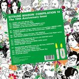 Kitsuné Maison Compilation 14: The Tenth Anniversary Issue or Pernod Absinthe Edition [LP] - Vinyl