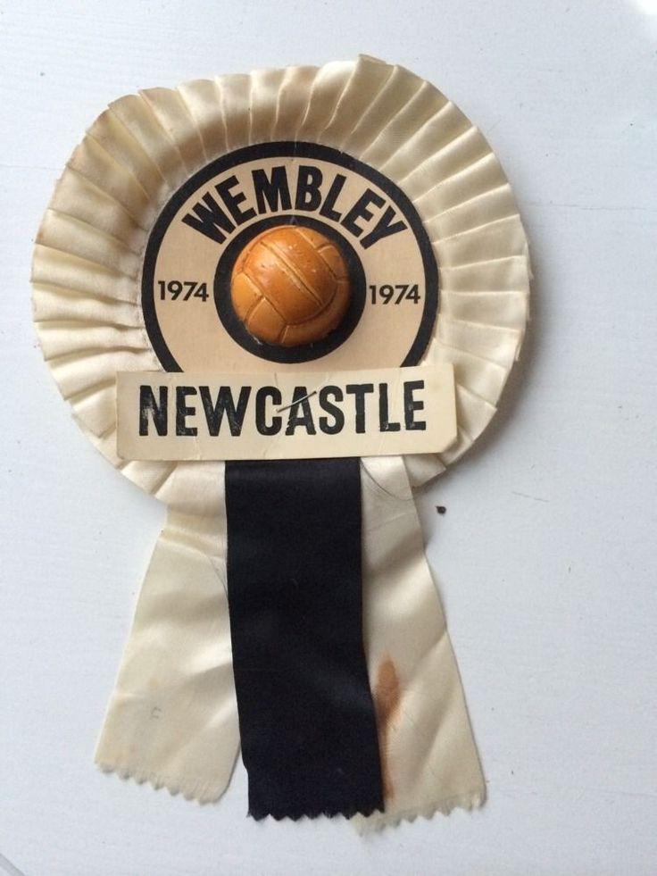 1974 Newcastle Wembley Rosette in Sports Memorabilia, Football Memorabilia, Pennants/ Flags | eBay