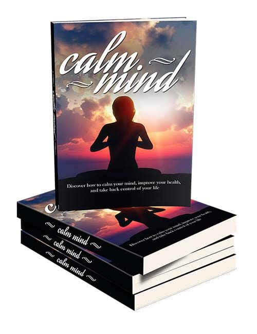 Calm Mind Healthy Body - http://plrdigest.com/product/calm-mind-healthy-body/