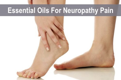 Natural Remedies For Neuropathy In Feet Essential Oils