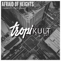 Couzare Ft. April Cheung - Afraid of Heights by TropiKult [Label] on SoundCloud