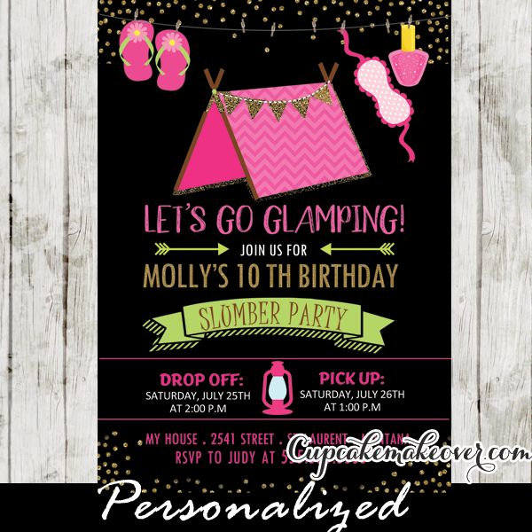Glamping Slumber party invitations featuring a little pink tent with bunting flags, nail polish, sleep mask and slippers hanging from a clothesline against a black backdrop with a sprinkle of faux gold glitter. Perfect for a girls fun backyard camping party or an indoor camp-in in your living room for a wide range of ages including 8, 9, 10, 11, 12 year olds! #cupcakemakeover