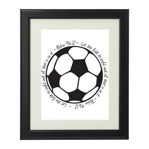 Amazing religious printable for that special soccer fan or coach in your life! Features the uplifting verse from Psalm 96:12 Let the field be