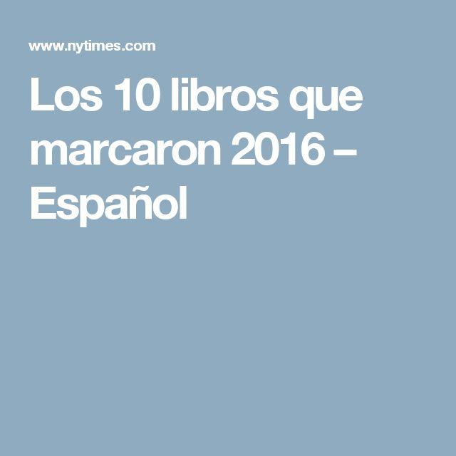Los 10 libros que marcaron 2016 – Español