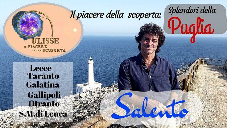 Salento - Il piacere della scoperta - Splendori della Puglia