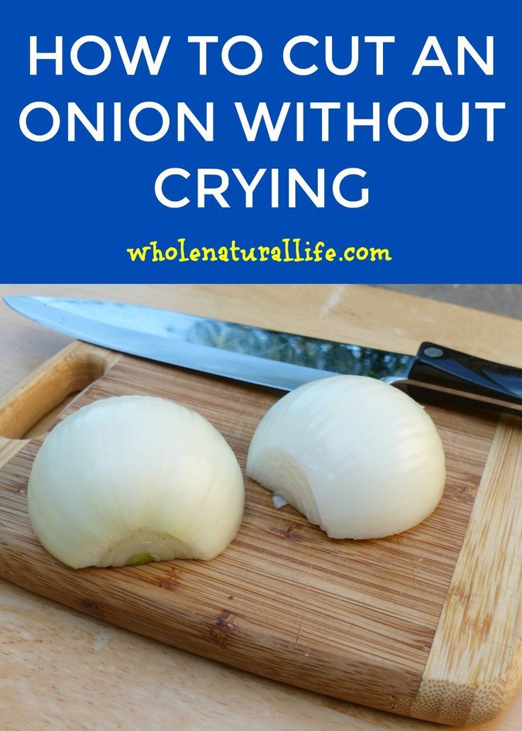 10 Proven Ways to Cut an Onion Without Crying