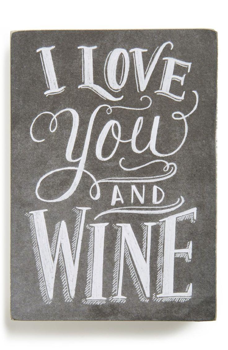 I love you...& wine.