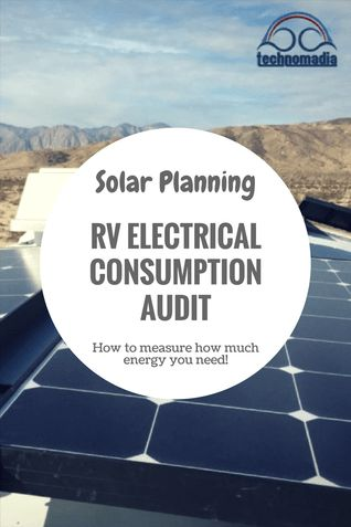 Solar Planning: Conducting An RV Electrical Consumption Audit   Technomadia