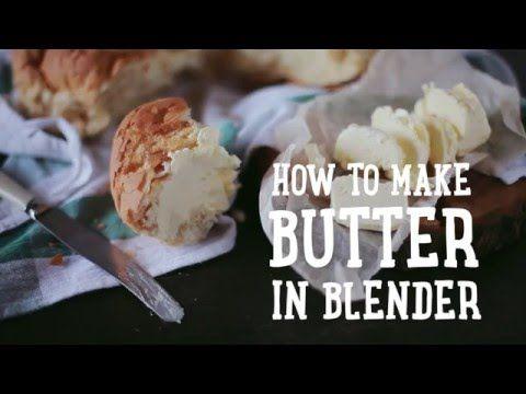 How to make butter in blender [BA Recipes] - YouTube