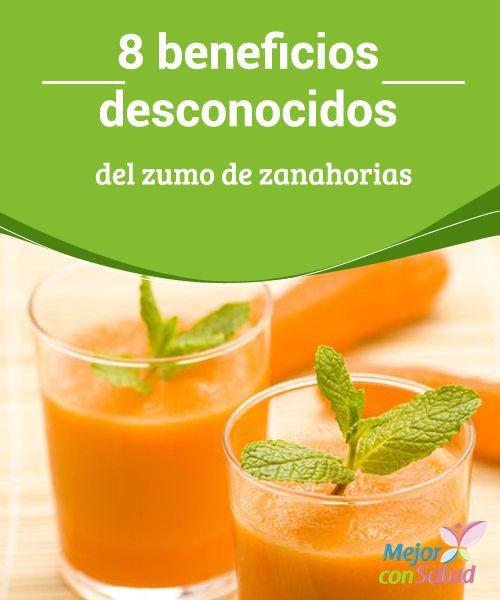 8 beneficios desconocidos del zumo de zanahorias Todo el