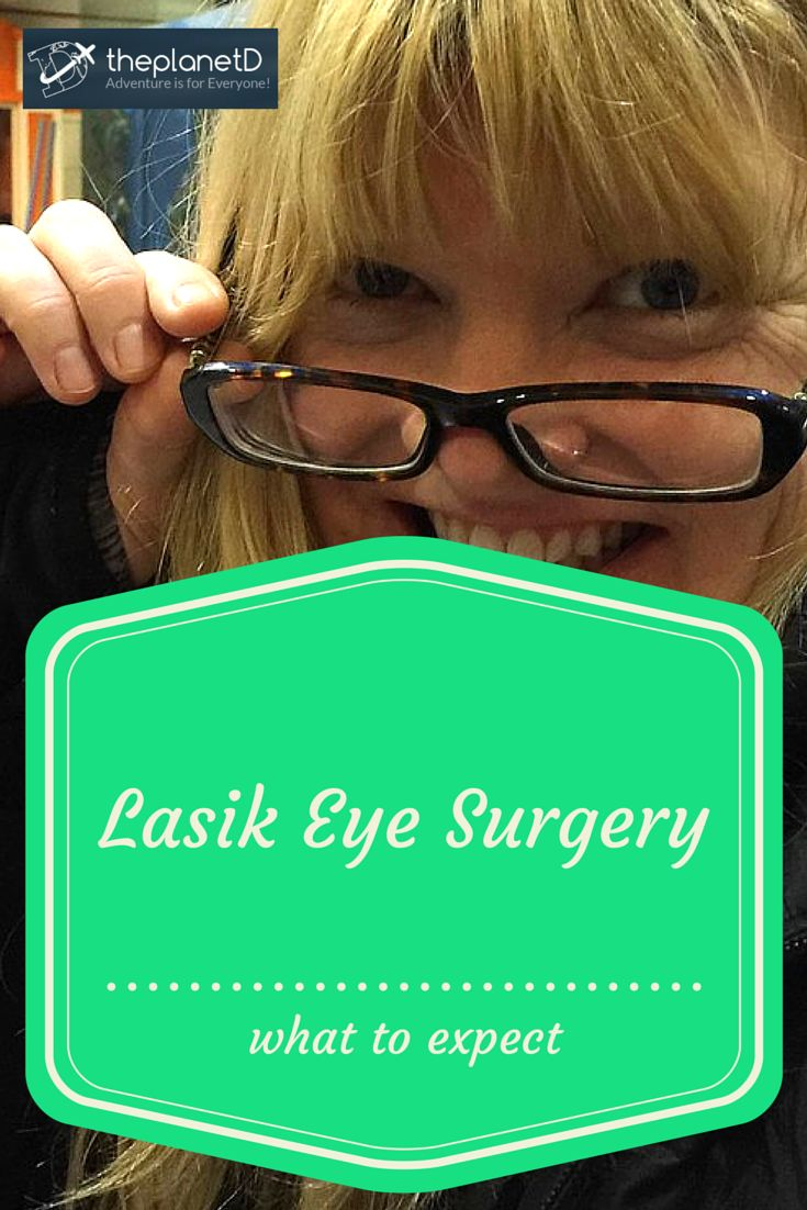 Lasik Eye Surgery - What to Expect | The Planet D Adventure Travel Blog | You need to be home for an extended length of time when getting lasik surgery. Click to read this article for more tips