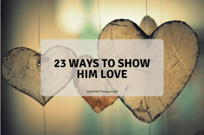 the ways to show love for Ways to show love with the 5 love languages receiving gifts: if this is your primary language then you feel most loved when your partner gives you a gift this doesn't mean that you are materialistic but feel love through the fact that they thought of you and the love that went into choosing the gift for you.