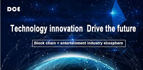 DCE – The leader of Alliance Trillion Entertainment, Creating a New Alliance Ecology of Global Entertainment Block Chain