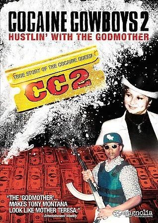 Cocaine Cowboys 2: The Godmother