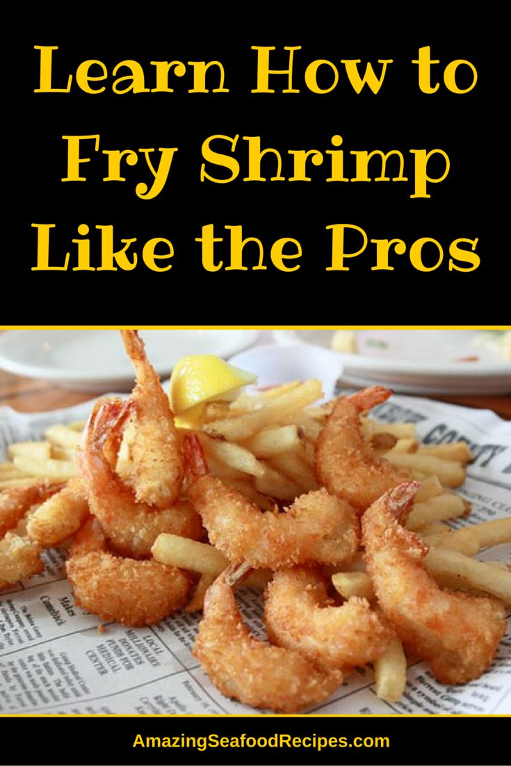 There are a few ways to fry shrimp. Some people prefer deep fried shrimp, while others like to pan-fry them. Still others like to add shrimp to stir-fries. All of these methods involve frying your shrimp, even though the techniques vary.