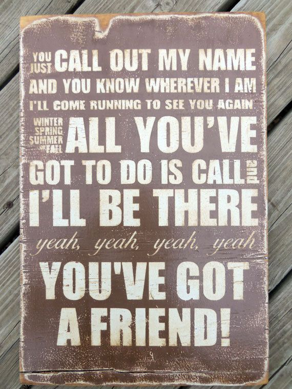 Typography Wall Art You've Got A Friend Wood Sign by 13pumpkins, $60.00