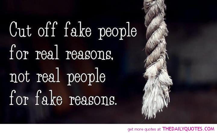 Love Is Fake Quotes: Cut Off Fake People