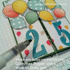 Personalized 25th birthday card featuring Stampin' UP! Large Number framelits and balloon celebration balloon stamps and matching punch, with Wink of Stella! Gate Fold Card by Patty Bennett