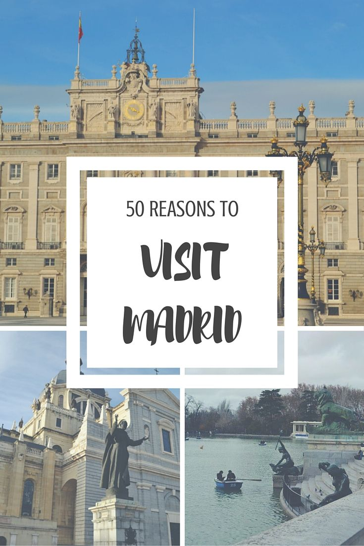 Spain's capital city is fairly underrated as far as European capital cities go. Here are 50 reasons why you should travel to Madrid right now.