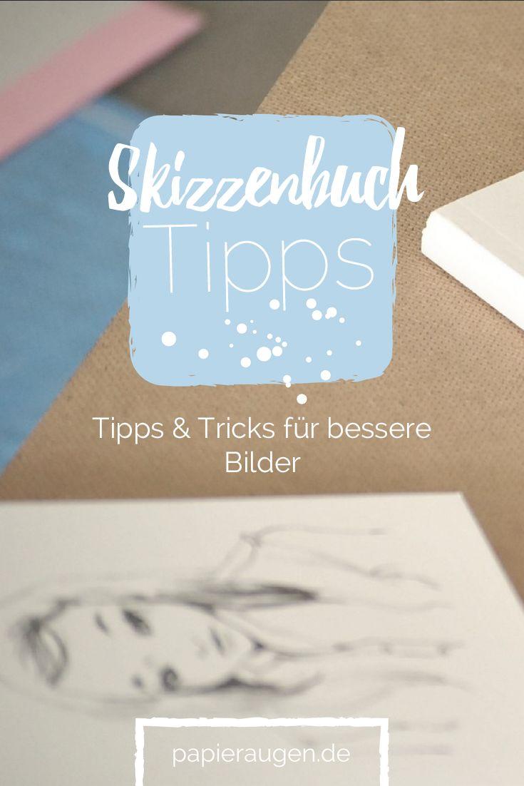 Skizzenbuchtipps {Nr.4} – Wie man sich beim Zeichnen verbessert