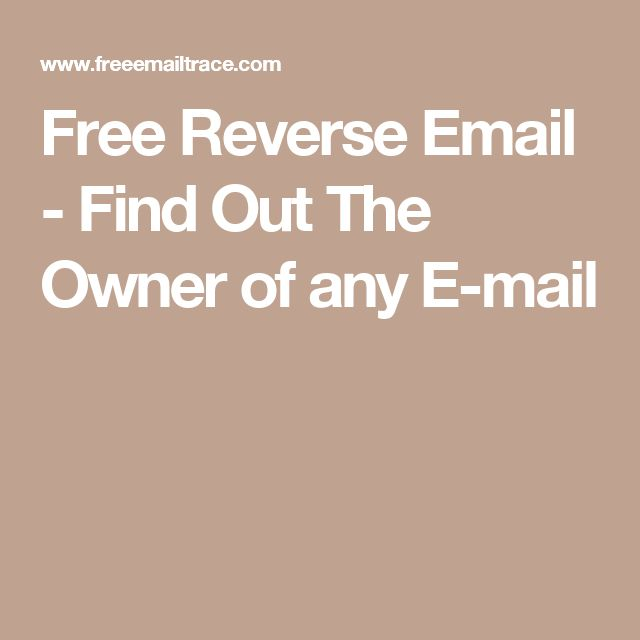 Free Reverse Email - Find Out The Owner of any E-mail