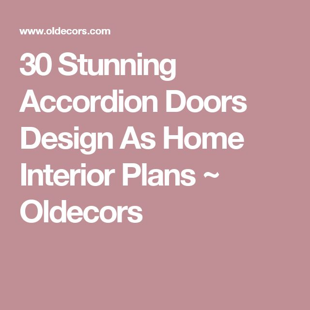 25+ Best Ideas About Accordion Doors On Pinterest